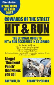 The Ultimate Guide to Hit And Run Accidents in Denver by Bell and Pollock